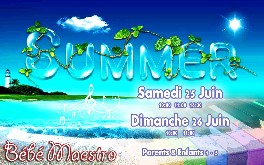 Summer Time 25-26 Juin 2016