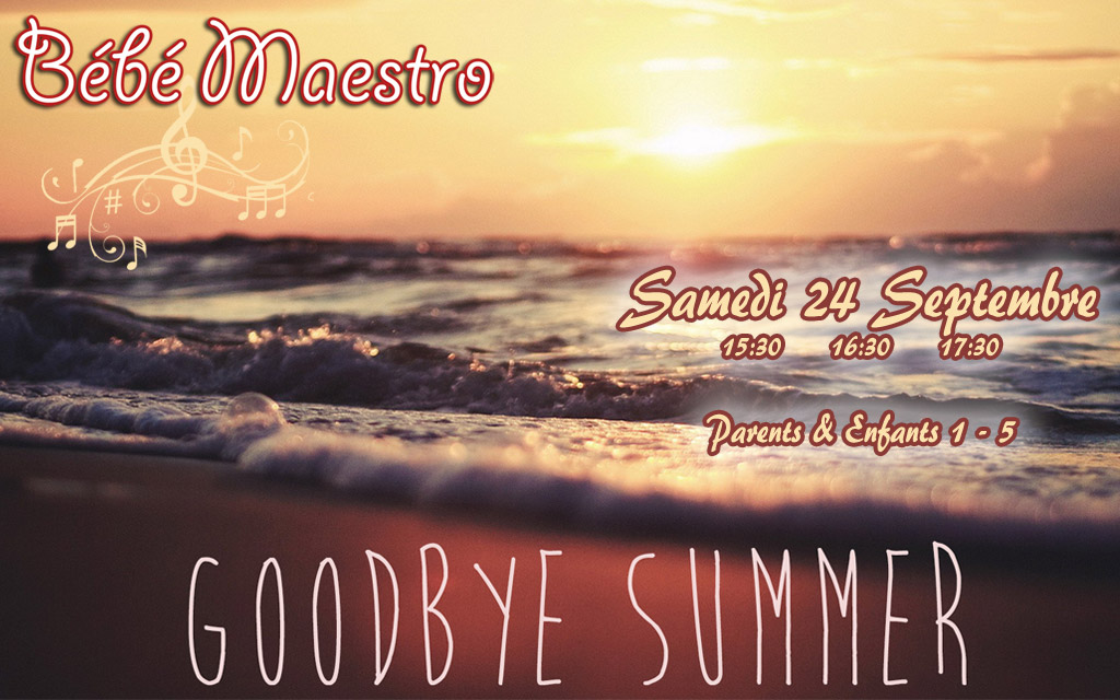 Goodbye Summer 24 Septembre 2016