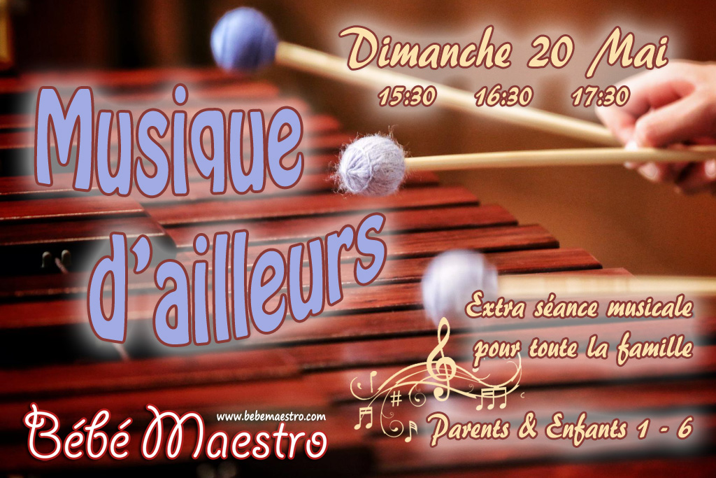 Sunday 20 May - Musique d'ailleurs - Extra class