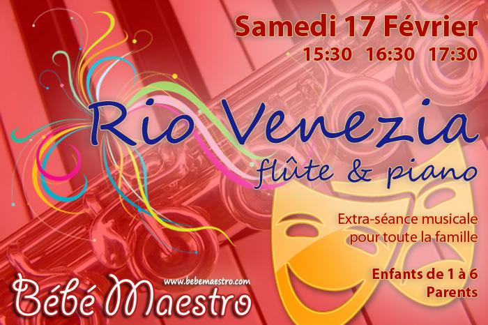 Rio Venezia 17 Février 2018