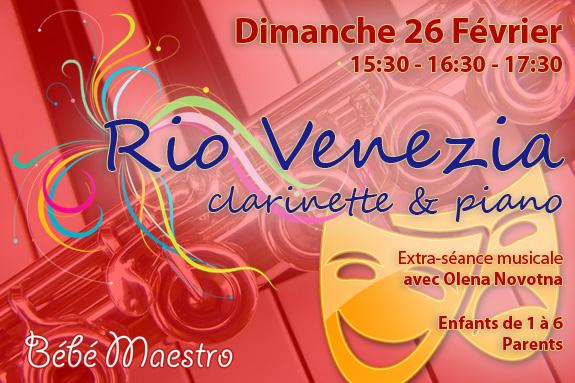 Rio Venezia - Extra-séance du 26 Février 2017